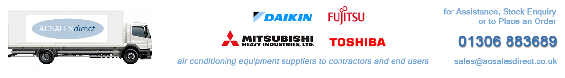 ACSALESDIRECT Suppliers of Daikin, Fujitsu, Mitsubishi Heavy Industries, Toshiba Air Conditioning Units and Spares